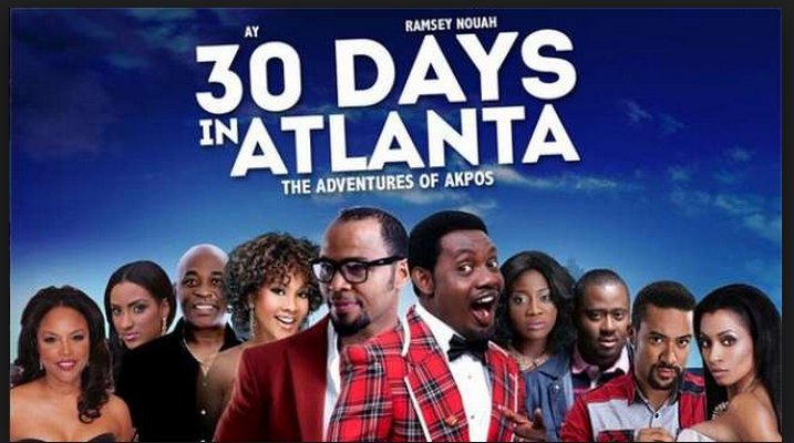 Nollywood Movie 30 Days in Atlanta