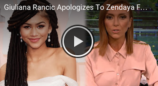 Video: E Host Giuliana Rancic Apologies To Zendaya