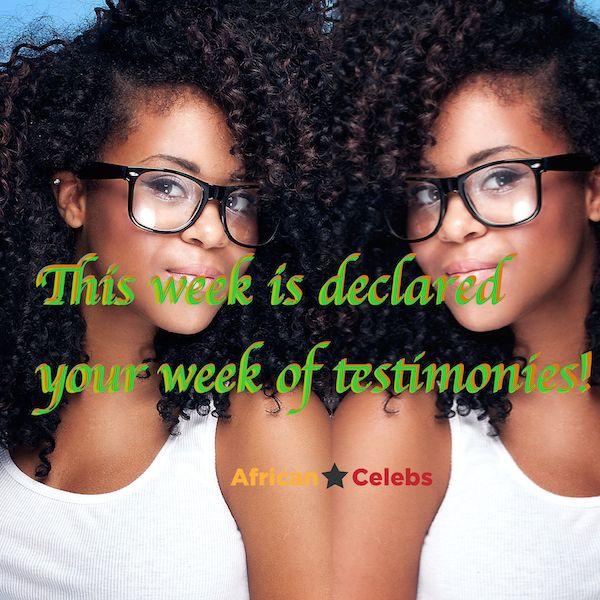 Monday Motivation: This week is declared your week of testimonies…