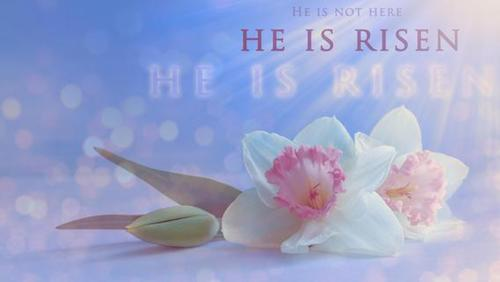 Happy Easter Sunday : He is Risen