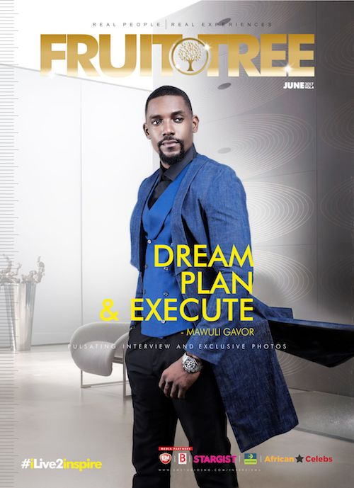 Mawuli Gavor Stuns The June Edition Of The Fruit Tree Magazine...