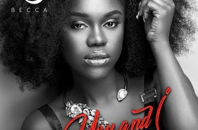 Becca releases 'You and I' New Single