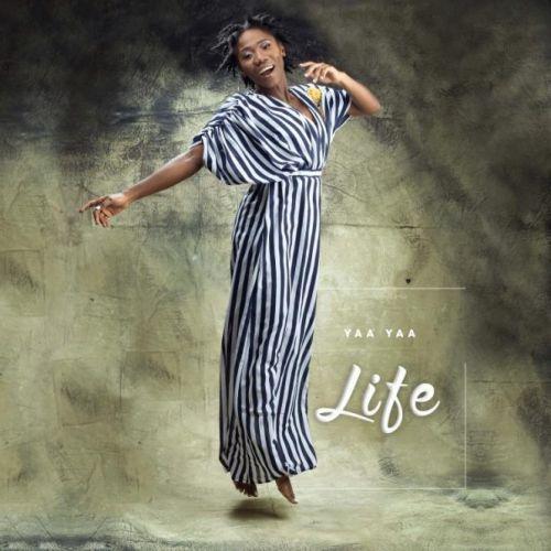 Yaa Yaa Releases A Powerful Inspirational Single 'Life'