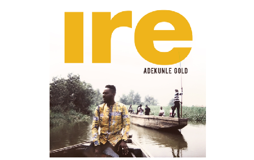 Adekunle Gold Releases A New Song And Music Video Titled 'Ire'…