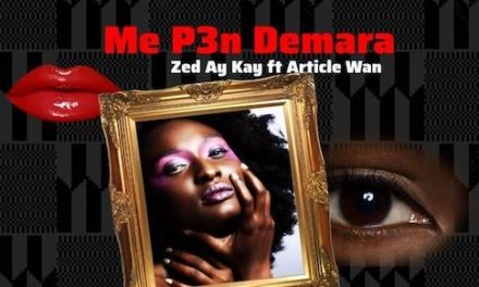 Zed Ay Kay: Me P3n Demara ft. Article Wan