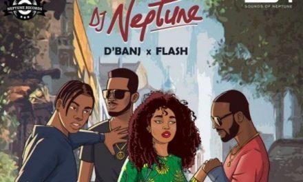 DJ Neptune Ft. Flash & D' Banj – OJORO