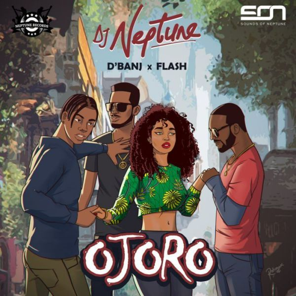 DJ Neptune Ft. Flash & D' Banj - OJORO