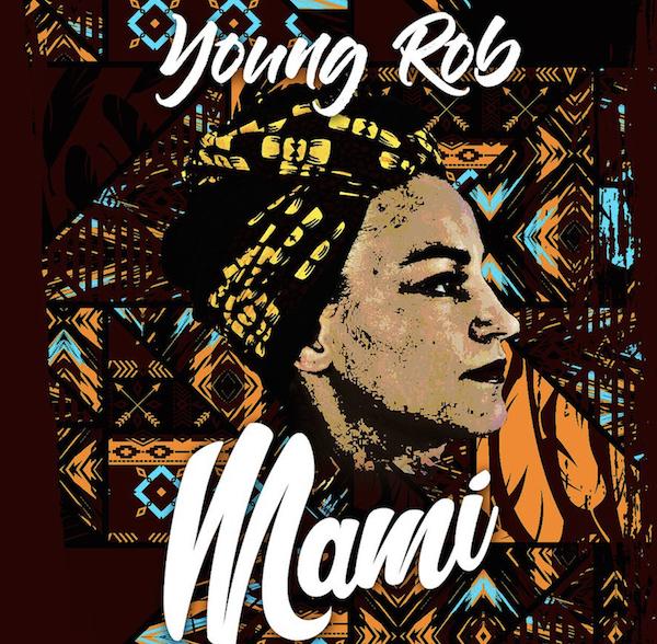 Young Rob – Mami