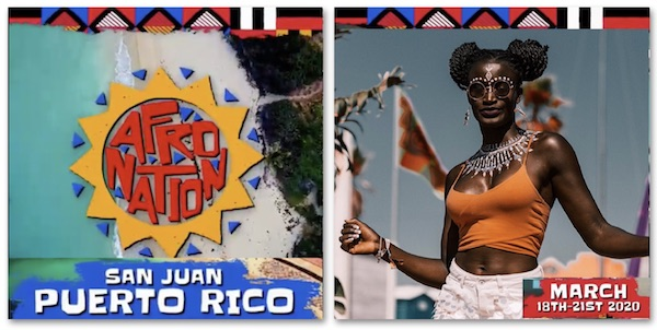 Afro Nation Puerto Rico –  18th – 21st March 2020