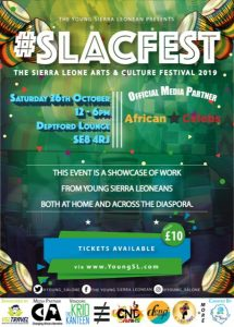 The Sierra Leone Arts & Culture Festival 2019!