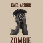 Kwesi Arthur New Song 'Zombie Out Now'