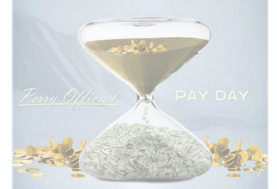 PerryOfficial 'Pay Day' Out Now!