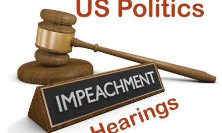 Impeachment Hearings – US Politics
