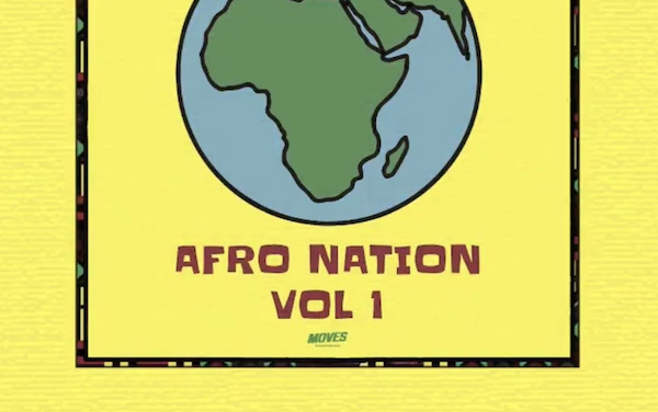 Afro Nation Vol. 1 EP Out On All Platforms Now!