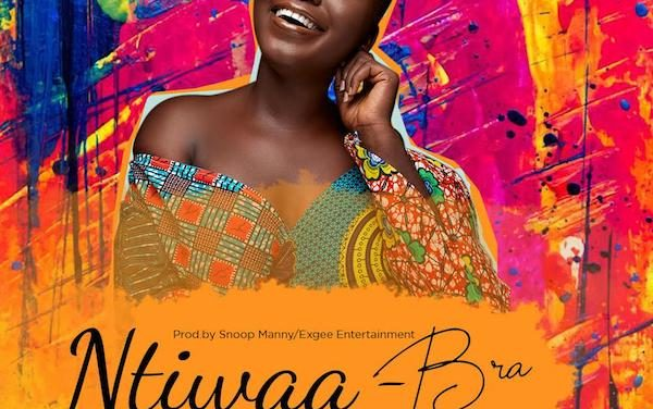 Ntiwaa makes her debut with 'Bra', a beautiful Highlife piece