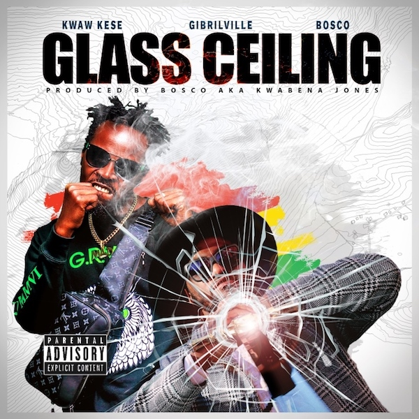 Gibrilville recruits Kwaw Kese and Bosco for new Hip-Hop record 'Glass Ceiling'