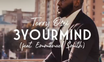 Terry Osei:  New Song '3Your Mind' Out Now