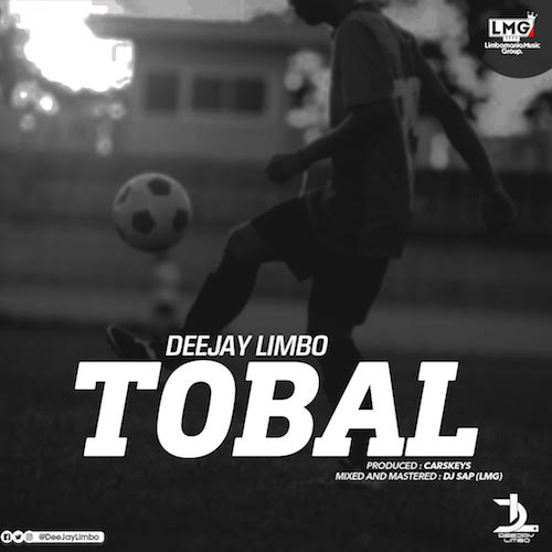 Deejay Limbo New Music  TOBAL