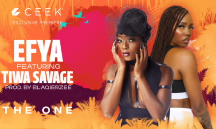 Efya Ft. Tiwa Savage – 'The One' Premiering Exclusively On Ceek