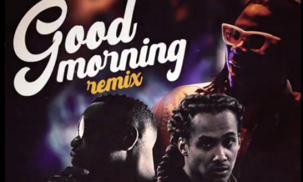 Stonebwoy New Single 'Good Morning' Ft. Sarkodie And Kelvin Colt Out NOW!