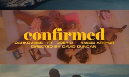 Darkovibes, Kwesi Arthur and Joey B get entangled in a love web in new video for 'Confirmed'