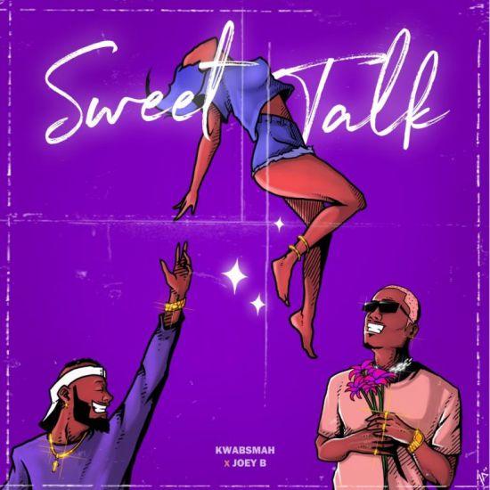 Kwabsmah's 'Sweet Talk' featuring Joey B…