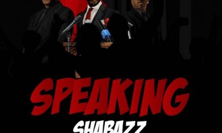 Shabazz walks the talk on his new single 'Speaking'