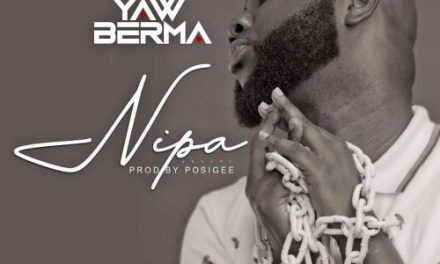 Yaw Berma lets loose new visuals for an old classic 'Nipa'