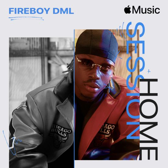 Nigerian Afrobeat Superstar Fireboy DML Featured On Apple Music Home Session