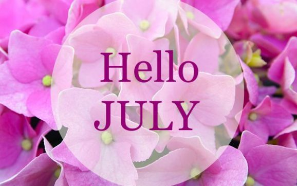 Hello July: Happy New Month July